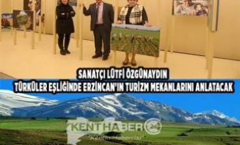 Erzincan Turizmini Anlatacak